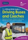 *NEW EDITION* The Official DVSA Guide to Driving Buses and Coaches (PCV) Book