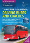 The Official DVSA Guide to Driving Buses and Coaches (PCV) Book