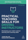 *NEW EDITION* Practical Teaching Skills for Driving Instructors