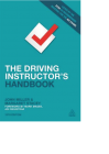 The Driving Instructor's Handbook 19th Edition