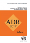 ADR 2017 (European Agreement Concerning the International Carriage of Dangerous Goods by Road)
