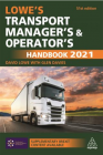 Lowe's Transport Manager's and Operator's Handbook 2021