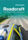 Roadcraft: The Police Driver's Handbook
